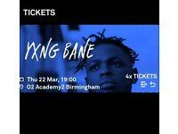 Yxng bane tickets x4 Birmingham thur 22.03.18