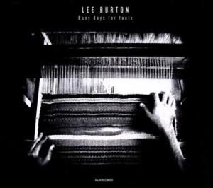 CD Lee Burton Busy Days For Fools Digipack (K64)