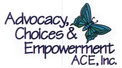 Advocacy, Choices & Empowerment (ACE), Inc.