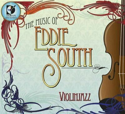 VIOLIN JAZZ - THE MUSIC OF EDDIE SOUTH DIGIPAK  NEW CD -