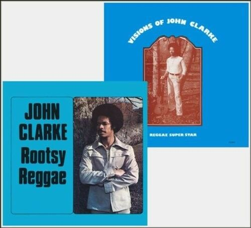 JOHN CLARKE - ROOTSY REGGAE/VISIONS OF  CD NEU