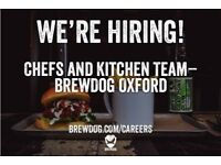 Chefs and Kitchen Team - Part Time and Full Time - LIVING WAGE @ BrewDog Oxford