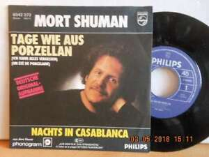 "7"" Coverversion 1978 in MINT- ! MORT SHUMAN - Tage wie aus Porzellan - Bgld, Österreich - 7"" Coverversion 1978 in MINT- ! MORT SHUMAN - Tage wie aus Porzellan - Bgld, Österreich"