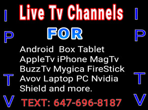 IPTV - Live Tv Channels / Android Boxes / Apple tv / iPad tablet