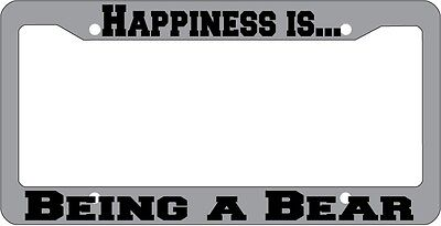 Chrome License plate frame Happiness is being a Bear 828