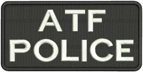 """ATF POLICE"" embroidery patch 4x8 hook on back"