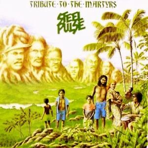 STEEL-PULSE-Tribute-To-The-Martyrs-CD-BRAND-NEW-Reggae