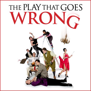 The play that goes wrong tickets x 2