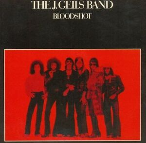 The J Geils Band BLOODSHOT vinyl record album classic rock 1970s