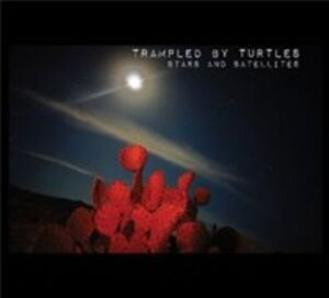 Trampled By Turtles Stars And Satellites sealed US CD 2012 Banjodad Americana