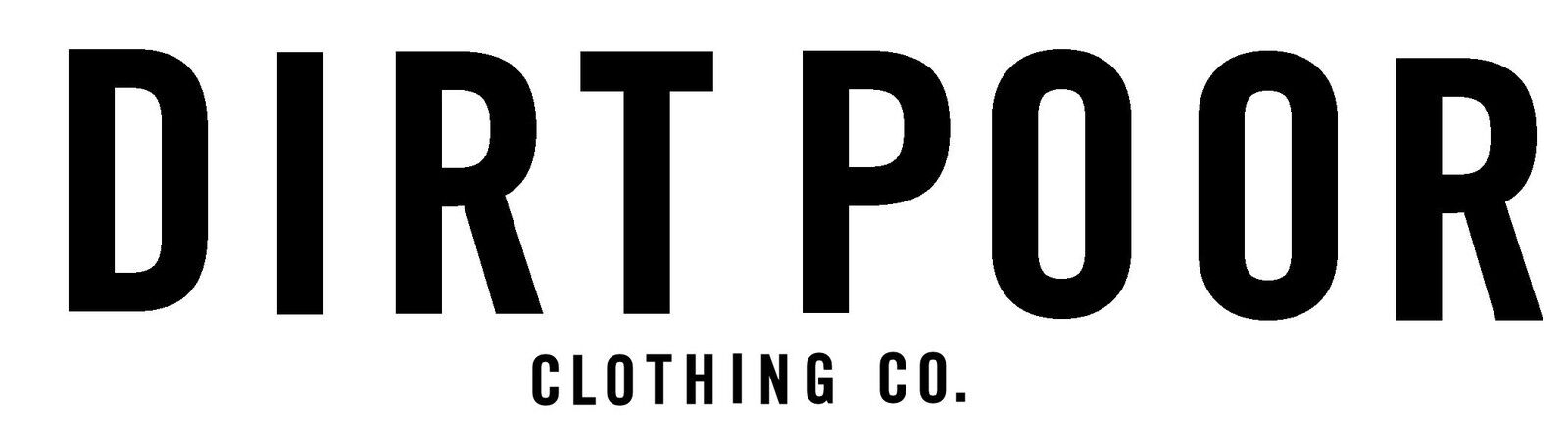 DIRT POOR CLOTHING CO.