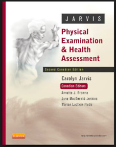 PHYSICAL EXAMINATION AND HEALTH ASSESSMENT - JARVIS- NURSING