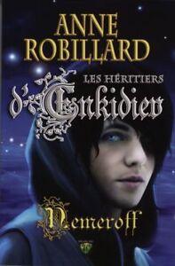 NEMEROFF # 6 LES HÉRITIERS D'ENKIDIEV ANNE ROBILLARD