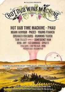 3x Hot Dub Wine Machine Hunter Valley Tickets Warners Bay Lake Macquarie Area Preview