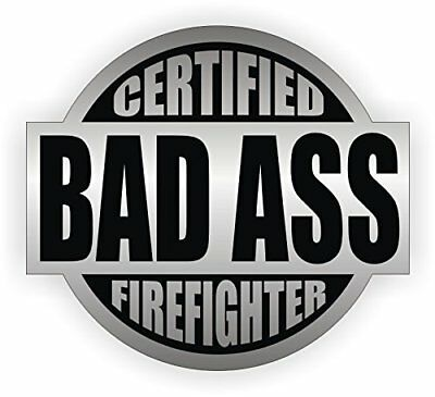 Bad Ass Firefighter Hard Hat Sticker Helmet Decal Label Lunch Tool Box 2