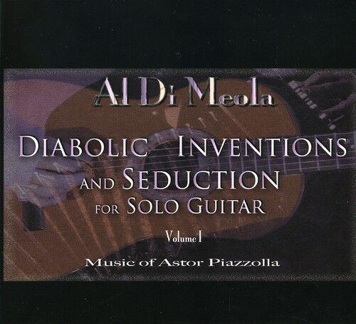 Al di Meola - Diabolic Inventions & Seduction for Solo Guitar 1 [New CD]