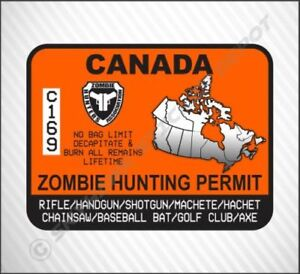 Zombie Hunting Permit Canada Vinyl Decal Sticker Jeep Ford F150