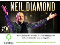 Neil Diamond Tickets -- Read the ad description before replying!!