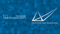 Eastern Sky Roofing, 10 years workmanship warranty