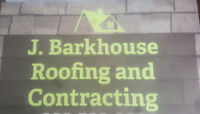 J.Barkhouse Roofing and Contracting