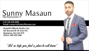 Looking to buy a house? Call Sunny @ 416-450-6000