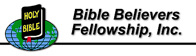 Bible Believers Fellowship, Inc.