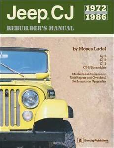 Jeep CJ 1972 - 1986 Rebuilders Manual By Moses Ludel Blacktown Blacktown Area Preview