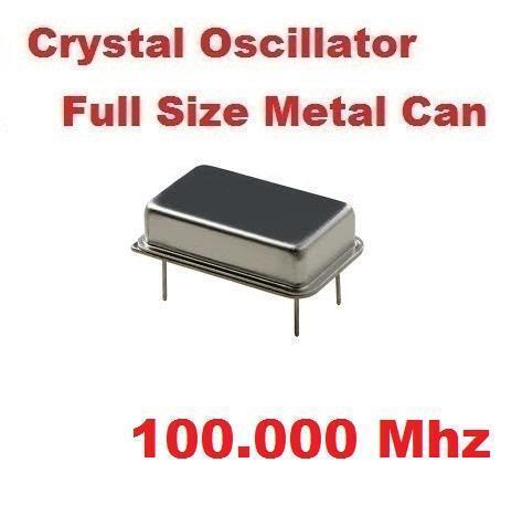 100.00Mhz 100.00 Mhz CRYSTAL OSCILLATOR FULL CAN ( Qty 5 )