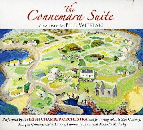Irish Chamber Orchestra, Bill Whelan - Connemara Suite [New CD]