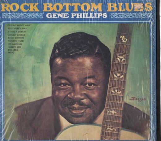 Gene Phillips - Rock Bottom Blues - LP