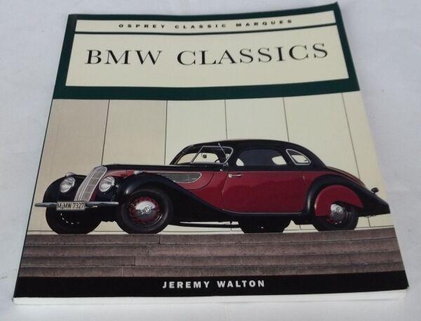Jeremy Walton: BMW CLASSICS. Softcover. Marque history.