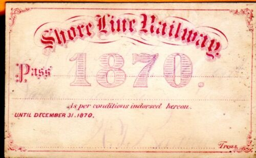 Shore Line Railway of Connecticut 1870 Railroad Annual Pass