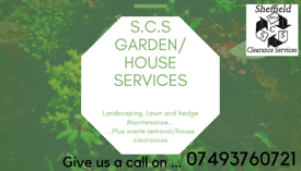 S.c.s garden maintenance and house / waste clearances 📞07493760721