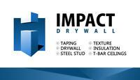 IMPACT DRYWALL IS HIRING TAPERS - DRYWALLERS - INSULATORS