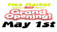 GRAND OPENING MAY 1st  ..FLEA MARKET NORTH SHORE