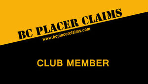 BC Placer Gold Mining Club - over 50 claims available to members