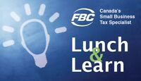 Tax Tips & CRA Audit Triggers Lunch & Learn  Thursday - Free