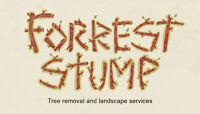 Forrest Stump Tree Removal and Landscape Services INC