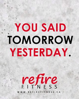 Fuel Your Fire!  Personal Training  with Refire Fitness