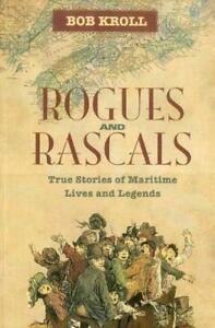 Rogues and Rascals by Bob Kroll