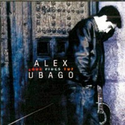 ALEX UBAGO - QUE PIDES TU? [CD]