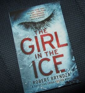 """*The GIRL in the ICE"""" by Robert BRYNDZA"""