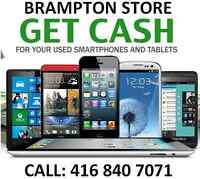 WE PAY TOP DOLLAR FOR ALL SMARTPHONES - BRAMPTON STORE