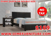 NO TAX QUEEN OR DOUBLE SIZE BED FRAME ONLY $169