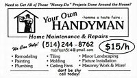 Handyman-And complete renovations 15$/H