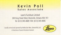 Leon's Brockville - Come and see Kevin Poll !!!