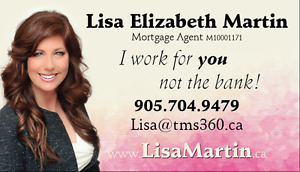 Mortgage Agent that works for you! 905-704-9479