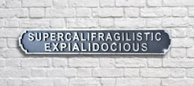 Fabulous Supercalifragilisticexpialidocious Wooden Road Sign- Crackle Finish