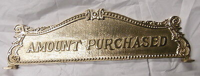 AMERICAN CASH REGISTER TOP SIGN AMOUNT PURCHASED 14 1/4 C-C
