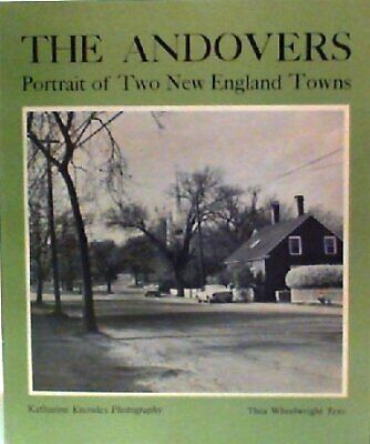 B000MAOD2O The Andovers  Portrait of Two New England Towns